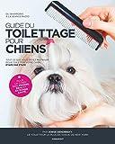 Guide du toilettage pour chiens...