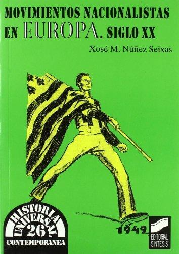 Movimientos nacionalistas en Europa. Siglo xx (Historia universal. Contemporánea)