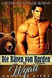 Wyatt: Ein Paranormaler Roman (Die Bären von Burden 2)