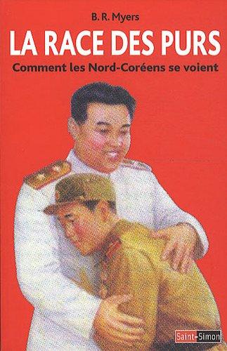 La race des purs : Comment les Nord-Coréens se voient