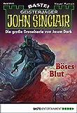 Rafael Marques: John Sinclair - Folge 2024: Böses Blut