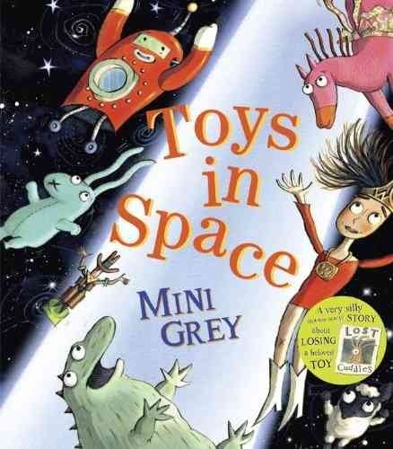 [(Toys in Space)] [By (author) Mini Grey] published on (May, 2013)