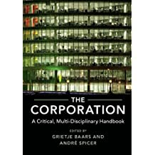 The Corporation: A Critical, Multi-Disciplinary Handbook