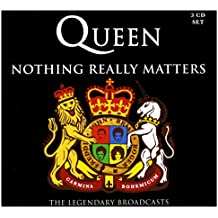 QUEEN - NOTHING REALLY MATTERS: 3 CD SET