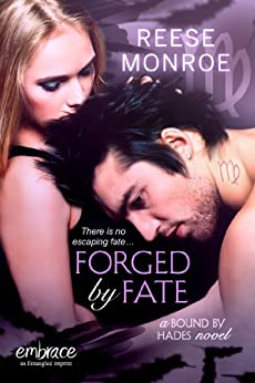 Forged by Fate (Bound By Hades) by [Monroe, Reese]