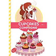 Cupcakes & compagnie, Tome 1 :