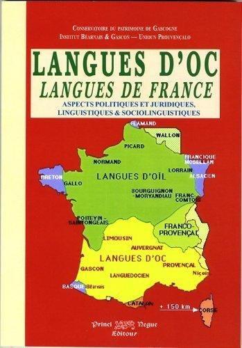 Langues d'Oc, langues de France (aspects politiques et juridiques, linguistiques et sociolinguistiques)