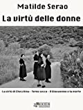 Scarica Libro La virtu delle donne Fuori dal coro (PDF,EPUB,MOBI) Online Italiano Gratis