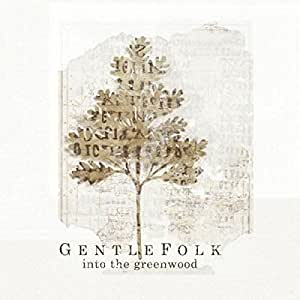 Into The Greenwood