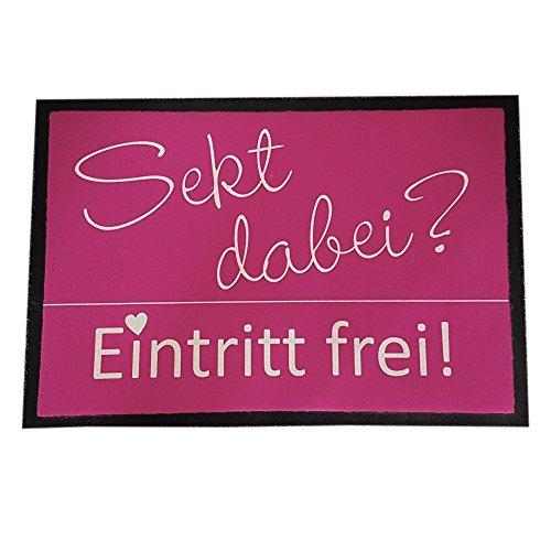 4you Design XXL Fußmatte Sekt dabei? Eintritt frei!, 50x70 cm Sektliebhaber Fußabtreter Hauseingang Haustür Dekoration pink Zuhause