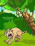 Felini Selvatici Libro da Colorare 2: Volume 2