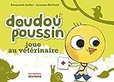 Doudou Poussin joue au vétérinaire. Doudou Poussin