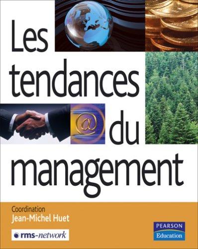 Les Tendances du management par Jean-Michel Huet, Collectif, RMS-Network