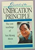 Essentials of the Unification Principle - Teachings of Sun Myung Moon