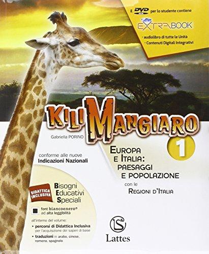 Kilimangiaro. Mi preparo per l'interrogazione. Europa e Italia: paesaggi e popolazione. Per le Scuole superiori. Con DVD-ROM