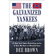 The Galvanized Yankees (English Edition)