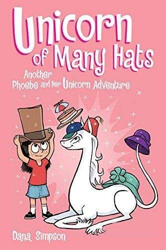 Unicorn of Many Hats 7: Another Phoebe and Her Unicorn Adventure di Dana Simpson