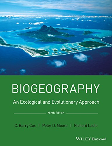Biogeography: An Ecological and Evolutionary Approach por C. Barry Cox