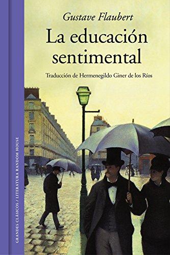 La educación sentimental (edición ilustrada) (GRANDES CLASICOS) por Gustave Flaubert