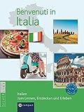 Benvenuti in Italia - Italien zum Lernen, Entdecken und Erleben: Landeskunde auf Italienisch. Niveau A2 - B2 - Anna Bristot