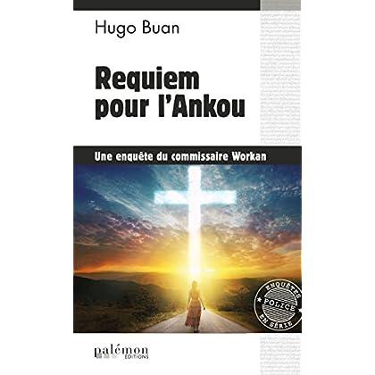 Requiem pour l'Ankou: Une enquête du commissaire Workan (Enquêtes en série)