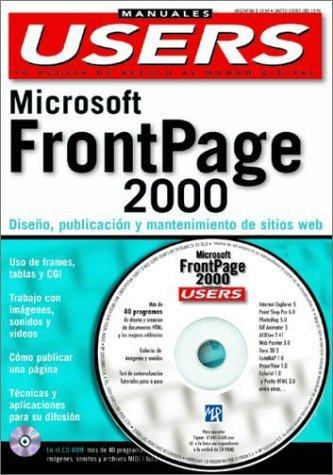 Microsoft Frontpage 2000 (Manuales PC Users) por Jorge Alberto Rolando