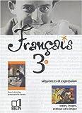 Français 3ème : Séquences et expression