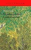 Pequeños paraísos. El espíritu de los jardines (Cuadernos)