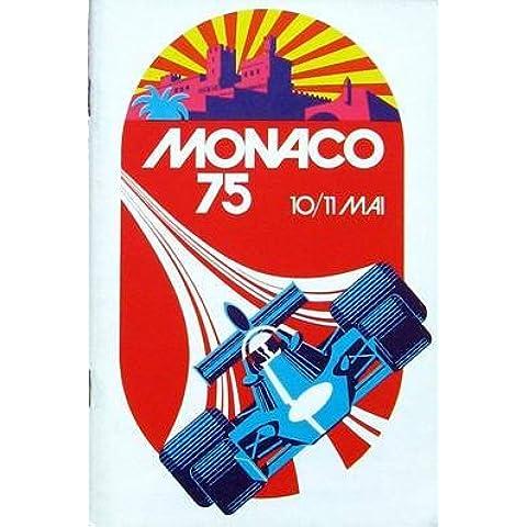 33E Grand Prix Automobile De Monaco 1975: Programme Officiel