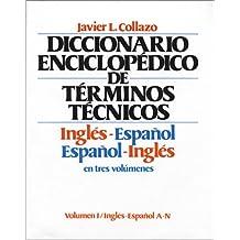 Diccionario enciclopedico de terminos tecnicos ing-esp/esp/ing,3 vols.