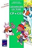 Image de Grammaire-lecture CP-CE1. Manuel