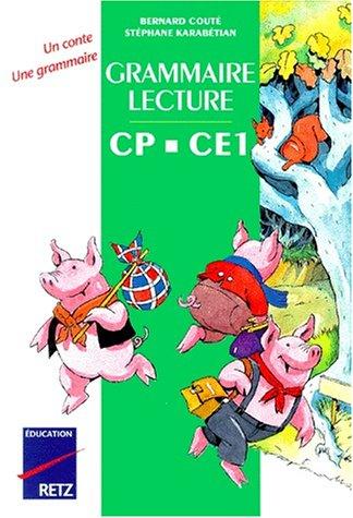 Grammaire-lecture CP-CE1. Manuel