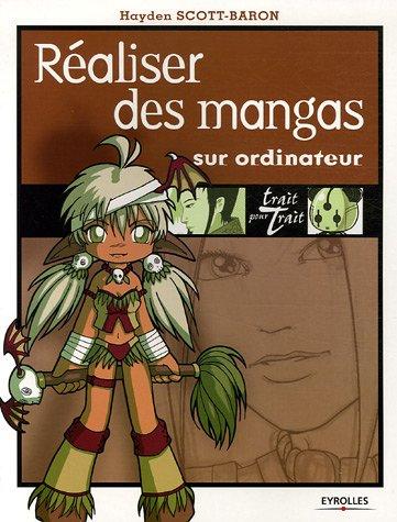Réaliser des mangas par SCOTT-BARON Hayden
