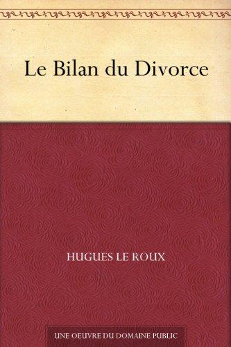 Couverture du livre Le Bilan du Divorce