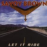 BROWN, SAVOY-LET IT RIDE
