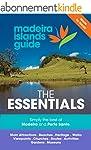 Madeira Islands Guide - The Essential...