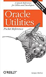 Oracle Utilities Pocket Reference (Pocket Reference (O'Reilly))