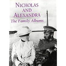 Nicholas and Alexandra: The Family Albums