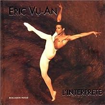 Eric Vu-An, l'interprète
