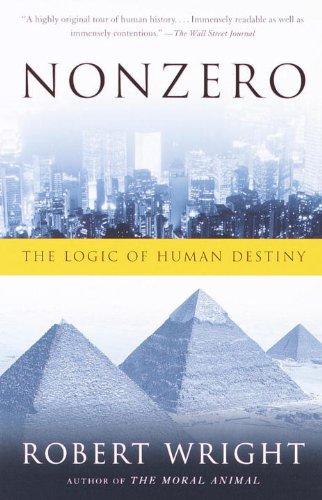 Nonzero: The Logic of Human Destiny (English Edition) por Robert Wright