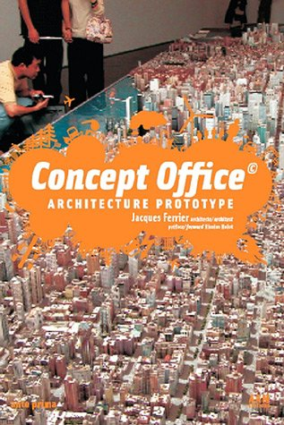 Concept Office ©. : Architecture Prototype (bilingue français/anglais)