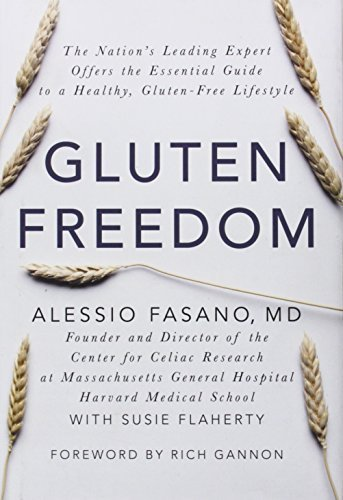 Gluten Freedom: The Nation's Leading Expert Offers the Essential Guide to a Healthy, Gluten-Free Lifestyle by Alessio Fasano (2014-04-29) (Gluten-free Nation)