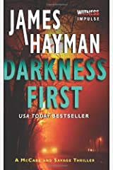 Darkness First: A McCabe and Savage Thriller (McCabe and Savage Thrillers) by James Hayman(2014-03-25) Poche