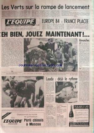EQUIPE (L') [No 11049] du 21/11/1981 - LES VERTS SUR LA RAMPE DE LANCEMENT - EUROPE 84 - FOOT - LAUDA - VATANEN - REQUELIN - CASTELLET - BASKET - VOLLEY - HAND - JUDO. par Collectif