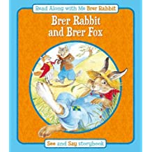 Brer Rabbit and Brer Fox (Read Along with Me Brer Rabbit)