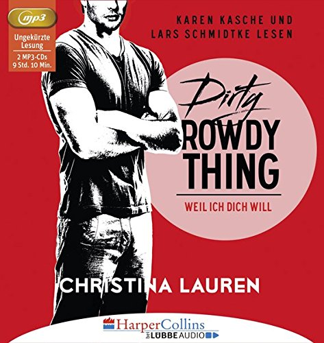 Dirty Rowdy Thing - Weil ich dich will: Wild Seasons - Teil 02.
