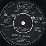 THE EASYBEATS friday on my mind, made my bed; gonna lie in it, 7 inch single, UP 1157