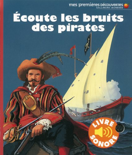 Écoute les bruits des pirates