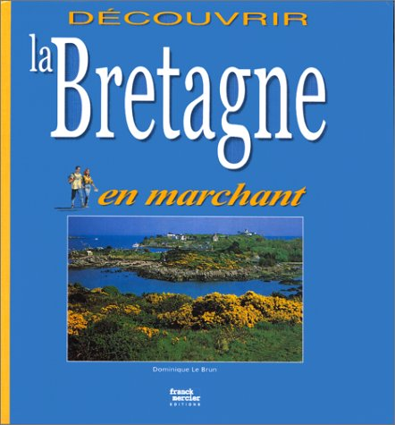 Bretagne en marchant