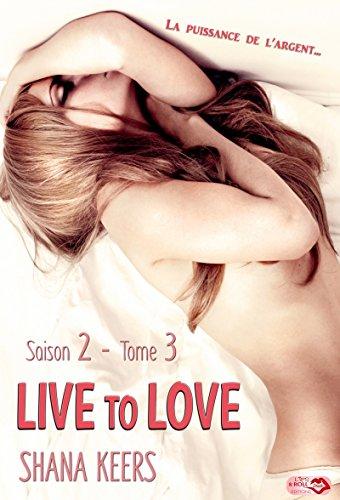 Live to love - Saison 2 Tome 3